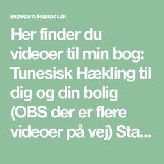 Her finder du videoer til min bog: Tunesisk Hækling til dig og din bolig (OBS der er flere videoer på vej) Startrækken. Sådan s...