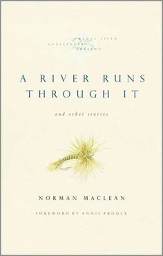 A River Runs Through It and Other Stories (5*)