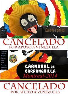 El Carnaval de Barranquilla 2014, en Montreal, fue cancelado por solidaridad con el pueblo venezolano: pic.twitter.com/MtXAr0o2Mw