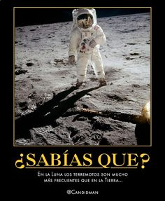 #Curiosidades En la #Luna los #Terremotos son mucho más frecuentes que en la #Tierra... @Candidman