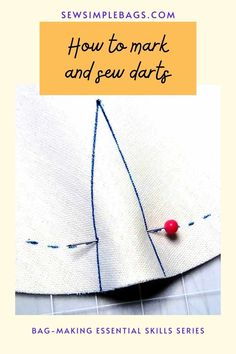 How to sew darts. A full photo step by step tutorial with close up images of how to sew darts. How to transfer dart markings to your fabric, how ti pin a dart, how to sew the dart, how to start and stop sewing at the ends of your dart, how to press a dart. Lots of tips and tricks for how to sew darts for sewing clothing and bags. Easy bag sewing tips for beginners. Sewing Lessons, Sewing Tips, Sewing Hacks, Sew Simple, Simple Bags, How To Sew Darts, Easy Bag, Online Lessons, Fabric Markers
