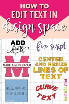 Tutorial for editing text in Cricut Design space. Learn how to make monograms, curve text, make stencils and more.