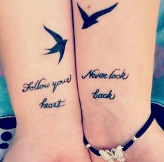 Follow your heart never look back wrist tatto