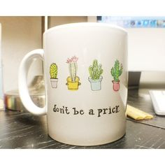 Don't Be A Prick Funny Cactus Cacti Succulents Illustrated Arizona West Coast…