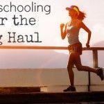 Homeschooling Over the Long Haul