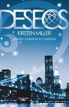 Título: Deseos (2da parte de Eternos) Autor: Kristen Miller :)