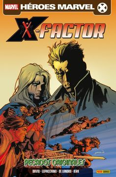 Heroes Marvel. X-Factor vol.2 / Nuevo X-Factor #3