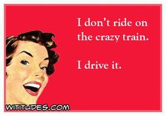 In control of the crazy train