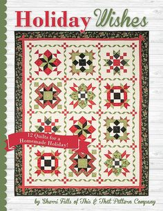 Holiday Wishes Book Sherri Falls of This & That Pattern Company #ISE-912 - Quilting & Sewing Books | Fat Quarter Shop