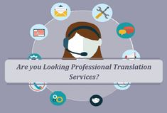 Are you Looking Professional Translation Services?