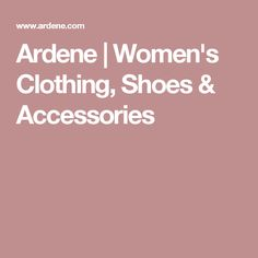 Ardene | Women's Clothing, Shoes & Accessories