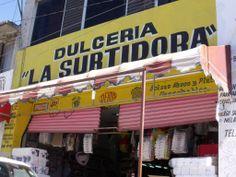 """Dulcería """"La Surtidora"""""""