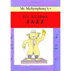 Mr. McSymphony's It's All About Jazz (Paperback)  http://www.amazon.com/dp/1419680862/?tag=heatipandoth-20  1419680862  For More Big Discount, Visit Here http://amazone-storee.blogspot.com/