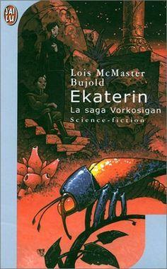 Ekaterin : La Saga Vorkosigan de Lois Mc Master Bujold, http://www.amazon.fr/dp/2290311723/ref=cm_sw_r_pi_dp_g3Uprb0CNZEM8