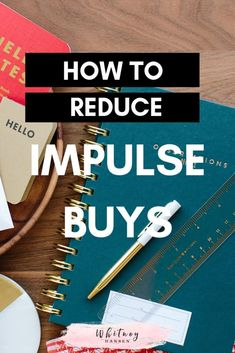 How to Reduce Impulse Buys and Stop Blowing Money - Whitney Hansen Ways To Save Money, Money Tips, Money Saving Tips, Money Hacks, Savings Planner, Budget Planner, Financial Tips, Financial Literacy, Financial Planning