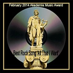 "The Akademia Music Awards Announces February 2014 Winner for Best Rock Song. Artist: Danny Vash and Nite Wolf, Song: All That I Want. ""With its flawless guitar riff, strong hook and rocking guitar solo at the end, this song delivers a great musical experience."" ● The Akademia Music Awards is based in Los Angeles, California and supports musicians interested in receiving a higher degree of market exposure and professional recognition for their work.   http://theakademia.com"