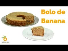 Bolo de Banana | Nutrição, saúde e qualidade de vida