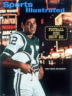 July The first-overall overall pick of the AFL draft, Joe Namath redoes for his rookie season with the New York Jets American Football League, Alabama Football, Nfl Football, Football Players, Football Stuff, School Football, Football Cards, Baseball, Sports Magazine Covers