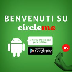 """Federico Fellini used to say: """"A different language is a different vision of life."""" With this in mind, we are really excited to launch our first version of #CircleMeAndroid in #Italian. Feel free to tell us: 'Bravissimi!'  #CircleMe #bewhatyoulike #ItalianCircleMeandroid Get your #app here: https://play.google.com/store/apps/details?id=com.cascaad.circleme&hl"""