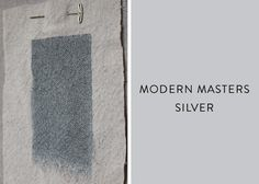 Modern Masters metallic paint:Silver is an opaque, metallic silver that would work just as well on architectural details (or objects, such as terra-cotta pots) as on a whole wall.