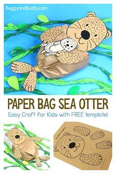 Stuffed Paper Bag Sea Otter Craft with Printable Template! Paper Bag Sea Otter Craft for Kids with free printable sea otter and baby sea otter template- fun ocean or sea life craft Animal Crafts For Kids, Easy Crafts For Kids, Projects For Kids, Fun Crafts, Craft Projects, Arts And Crafts, Sea Animal Crafts, Simple Crafts, Craft Ideas