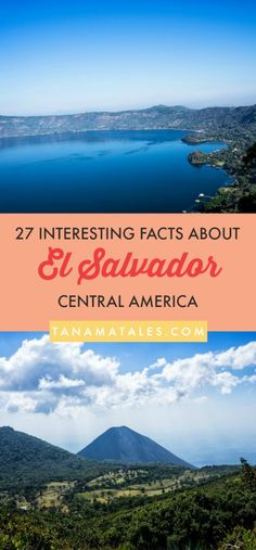 Things to do in El Salvador, Central America – Travel tips and ideas – Here are 27 interesting facts about El Salvador.  Learn more about the food (pupusas, quesadilla), culture, geography (volcanoes) and history of the country. #ElSalvador #travel #food