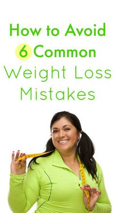 6 Weight Loss Mistakes to Avoid – Lifee Too