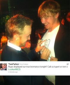 tom felton and rupert showing bromance: name tupert or rom haha x)