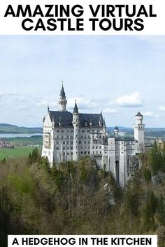 Don't miss these incredible virtual castle tours that will bring you through France, Russia, Austria, Ireland, England, Germany and more! Armchair travel at its best. Virtual Museum Tours, Virtual Tour, Learning Websites For Kids, England Germany, Virtual Reality Videos, Castles To Visit, Virtual Field Trips, Virtual Travel, Germany Castles