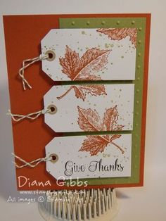 Inspiration: handmade card .. Stamp a Tag Diana Gibbs ... autumn colors and leaves ... three tags form a split panel ... like it! ...Stampin'Up!
