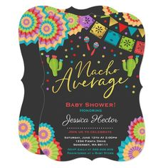 Shop Fiesta Baby Shower Invitation Nacho Average Shower created by PixelPerfectionParty. Baby Shower Themes, Baby Boy Shower, Shower Ideas, Fiesta Gender Reveal Party, Mexican Babies, November Baby, Diaper Parties, Taco Party, Baby Turtles