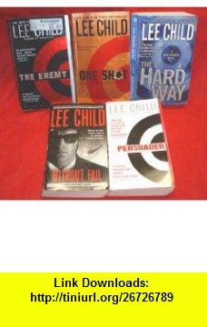 6. Without Fail - 7. Persuader - 8. The Enemy - 9. One Shot - 10. The Hard Way (Jack Reacher 6 to 10) Lee Child ,   ,  , ASIN: B003CRXBD6 , tutorials , pdf , ebook , torrent , downloads , rapidshare , filesonic , hotfile , megaupload , fileserve