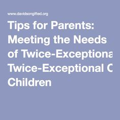 TOPIC 12 - PARENTING THE GIFTED CHILD AND FAMILY DYNAMICS