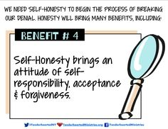 Self-Honesty Benefit #4: Self-Honesty brings an attitude of self-responsibility, acceptance and forgiveness.