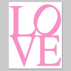 LOVE - 8x10 Typography Print - Modern Nursery Decor - Pink, Yellow, Red, Apple Green, Aqua, Black, Navy Blue, and More. $20.00, via Etsy.