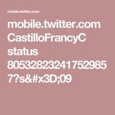 mobile.twitter.com CastilloFrancyC status 805328232417529857?s=09
