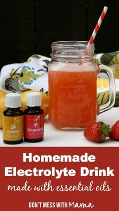 Natural Homemade Electrolyte Drink. Thiese natural homemade sports drinks are made with essential oils. They taste great and are so easy to make at home. www.dontmesswithmama.com #sportsdrinks #electrolyte #drinks #energydrinks