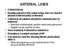 arterial line   ARTERIAL LINES