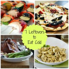 7 Best Leftovers to Eat Cold