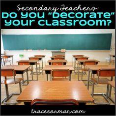 To Decorate or Not Decorate. Secondary Teacher, Elementary Teacher, School Teacher, Social Studies Classroom, High School Classroom, English Classroom, Teaching Activities, Teaching Resources, Teaching Ideas