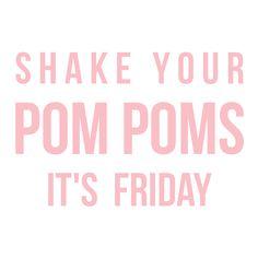 Shake your Pom Poms it's Friday! #VerteileFreudeWieKonfetti #Friyay