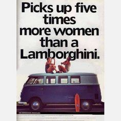 #VW #bus picks up 5 times more #women than a #Lamborghini #LetsGetWordy