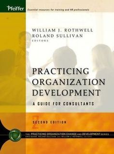New Online Edition Coming:  Practicing Organization Development: A Guide for Consultants.  I'm thrilled to have been invited to submit a chapter for review.  #change #leadership