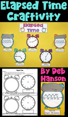 Elapsed Time Craftivity- Students show their work on the clock face, and identify the time on the clock face flap.