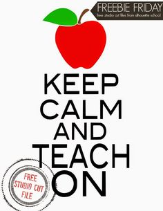 Keep Calm And Teach On (Free .Studio Cut File)