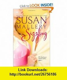 Sizzling (Buchanan Saga) (9780373775194) Susan Mallery , ISBN-10: 0373775199  , ISBN-13: 978-0373775194 ,  , tutorials , pdf , ebook , torrent , downloads , rapidshare , filesonic , hotfile , megaupload , fileserve
