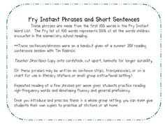 This is a set of phrases and short sentences that are made from the first 100 words in the Fry Instant Word List.  The Fry list of 100 words repres...