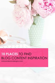 My top 10 places to find blog content ideas and inspiration to help you create stellar posts your audience loves.