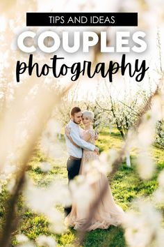 Over 100 pose ideas for couples for your next photo shoot
