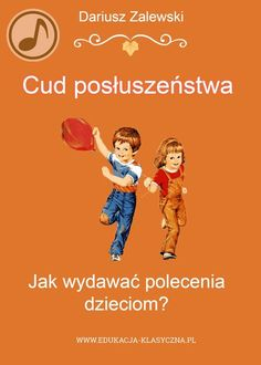 Jak wydawać polecenia dzieciom, aby nas słuchały?  #edukacja #wychowanie Science For Kids, Activities For Kids, Special Educational Needs, Kids And Parenting, Kids Learning, Personal Development, Kindergarten, Preschool, Classroom
